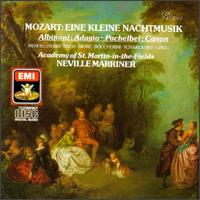 Mozart: Eine kleine Nachtmusik; Albinoni: Adagio; Pachelbel: Canon - Iona Brown (violin); William Bennett (flute); Academy of St. Martin-in-the-Fields; Neville Marriner (conductor)