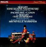 """Mozart: Eine kleine Nachtmusik; Pachelbel: Canon; L. Mozart: """"Toy Symphony"""""""