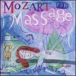 Mozart for Massage - Academy of St. Martin-in-the-Fields; Arpad Gérecz (violin); Arrigo Pelliccia (viola); Arthur Grumiaux (violin); Eva Czako (cello); Evan Dzako (cello); Georges Janzer (viola); I Musici; Max Lesueur (viola); Quartetto Italiano (strings); Quartetto Italiano