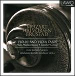 Mozart, Halvorsen, Brustad: Violin and Viola Duos
