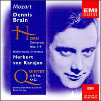 Mozart: Horn Concertos; Quintet, K 452 - Cecil James (bassoon); Colin Horsley (piano); Dennis Brain (horn); Dennis Brain Wind Ensemble; Leonard Brain (oboe);...