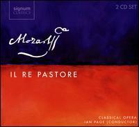 Mozart: Il Re Pastore - Ailish Tynan (soprano); Anna Devin (soprano); Benjamin Hulett (tenor); John Mark Ainsley (tenor); Matthew Truscott (violin);...