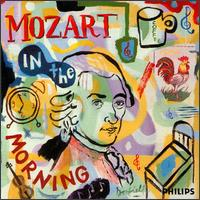 Mozart in the Morning - Academy of St. Martin-in-the-Fields; I Musici; Irena Grafenauer (flute); Michael Laird (posthorn); Mitsuko Uchida (piano);...