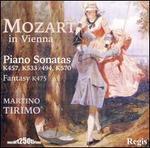 Mozart in Vienna: Piano Sonatas K457, K333/K494, K570, Fantasy K475