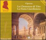 Mozart: La Clemenza di Tito; La Finta Giardiniera