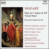 Mozart: Mass in C minor, K427; Kyrie in D minor, K341 - Herbert Lippert (tenor); Norine Burgess (soprano); Robert Holzer (bass);...