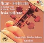 Mozart, Mendelssohn: Violin Concertos; Schubert: Rondo
