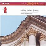 Mozart: Middle Italian Operas