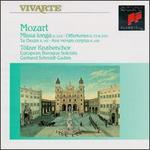 Mozart: Missa longa K. 262; Offertories K. 72 & 260; Te Deum K. 141; Ave verum corpus K. 618