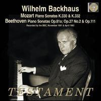 Mozart: Piano Sonatas, K. 330 & 332; Beethoven: Piano Sonatas, Opp. 81a, 27/2 & 111 -