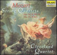 Mozart: String Quartets Nos. 14 & 15 - Cleveland Quartet