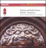 Mozart: Theatre and Ballet Music - Rarities & Surprises