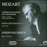 Mozart: Vesperae Solennes de Confessore; Piano Concerto No. 17