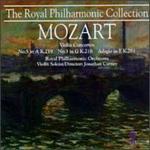 Mozart: Violin Concertos No. 5 K.219 & No. 3 K.216; Adagio in E, K.261