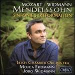 """Mozart, Widmann, Mendelssohn: Sinfonie 5 """"Reformation"""""""