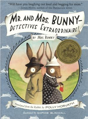 Mr. and Mrs. Bunny - Horvath, Polly, and Blackall, Sophie (Illustrator)