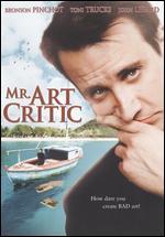 Mr. Art Critic - Richard Brauer