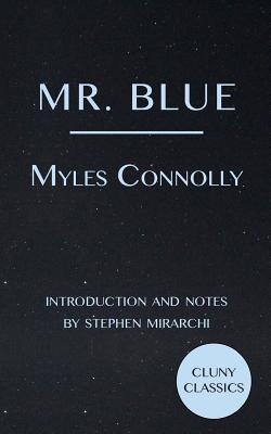 Mr. Blue - Connolly, Myles