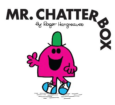 Mr. Chatterbox - Hargreaves, Roger