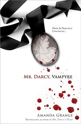Mr. Darcy, Vampyre - Grange, Amanda