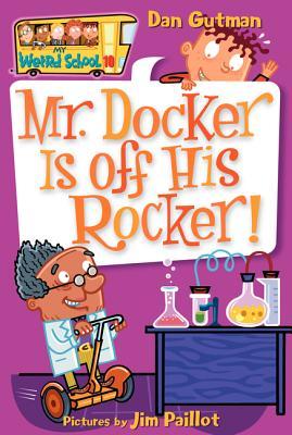 Mr. Docker Is Off His Rocker! - Gutman, Dan