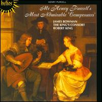 Mr. Henry Purcell's Most Admirable Composures - David Miller (theorbo); David Miller (archlute); Helen Orsler (violin); James Bowman (counter tenor);...
