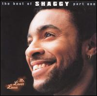 Mr. Lover Lover: The Best of Shaggy, Pt. 1 [#1] - Shaggy