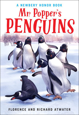 Mr. Popper's Penguins - Atwater, Richard Atwater