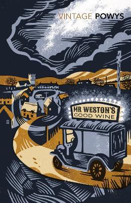 Mr Weston's Good Wine - Powys, T. F.