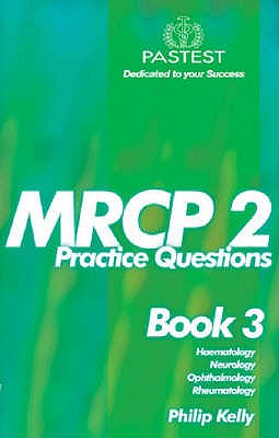 MRCP 2: Book 3 - Kelly, Philip