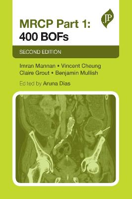 MRCP Part 1: 400 BOFs - Mannan, Imran (Editor), and Cheung, Vincent (Editor), and Grout, Claire (Editor)