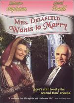 Mrs. Delafield Wants to Marry - George Schaefer