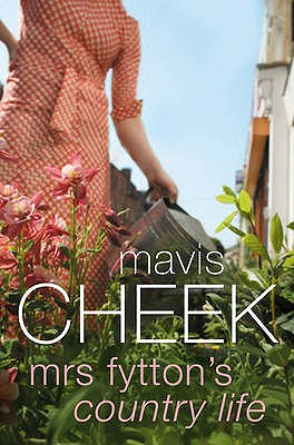 Mrs Fytton's Country Life - Cheek, Mavis