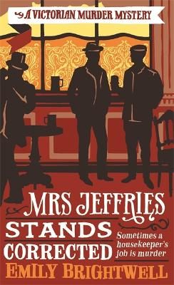 Mrs Jeffries Stands Corrected - Brightwell, Emily