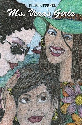 Ms. Vera's Girls - Turner, Felecia