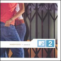 MTV2 Handpicked, Vol. 2 - Various Artists