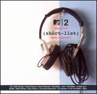 MTV2 Presents: Shortlist 2004 Nominees - Various Artists