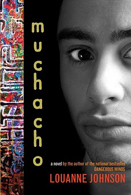 Muchacho: A Novel - Johnson, LouAnne