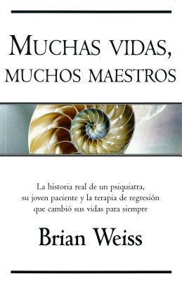 Muchas Vidas, Muchos Maestros / Many Lives, Many Masters - Weiss, Brian