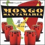 Mucho Mongo: Soca Me Nice/Olé Ola