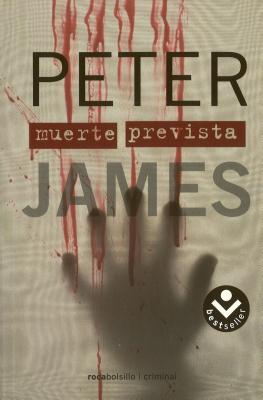 Muerte Prevista - James, Peter, and Guillen, Escarlata (Translated by)