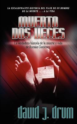 Muerto DOS Veces - Drum, David J