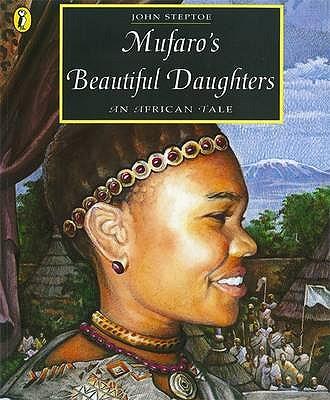 Mufaro's Beautiful Daughters: An African Tale - Steptoe, John