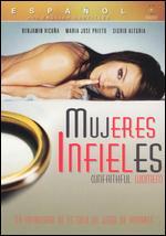 Mujeres Infieles - Rodrigo Ortúzar Lynch