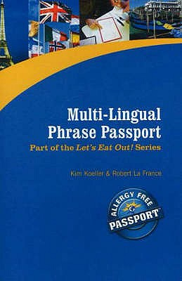 Multi-Lingual Phrase Passport - Koeller, Kim, and France, Robert La