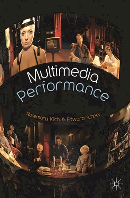 Multimedia Performance - Scheer, Edward, and Klich, Rosemary