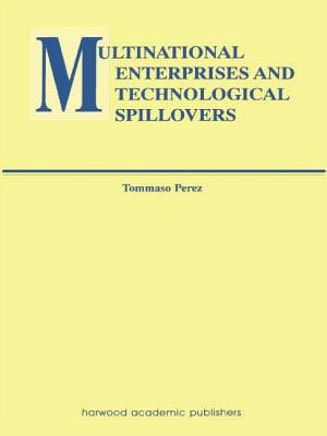 Multinational Enterprises and Technological Spillovers - Perez, Tommaso
