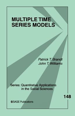 Multiple Time Series Models - Brandt, Patrick T, and Williams, John Taylor