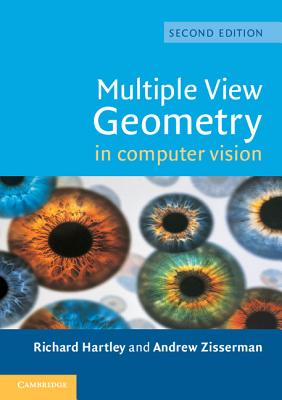 Multiple View Geometry in Computer Vision - Hartley, Richard, and Zisserman, Andrew