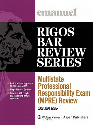 Multistate Professional Responsibility Exam (MPRE) Review (Course 5319) - Rigos, James J
